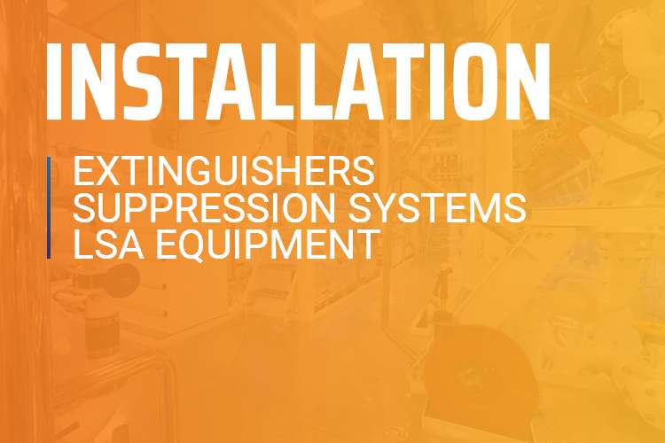 Installation for extinguishers, suppression systems, LSA equipment.