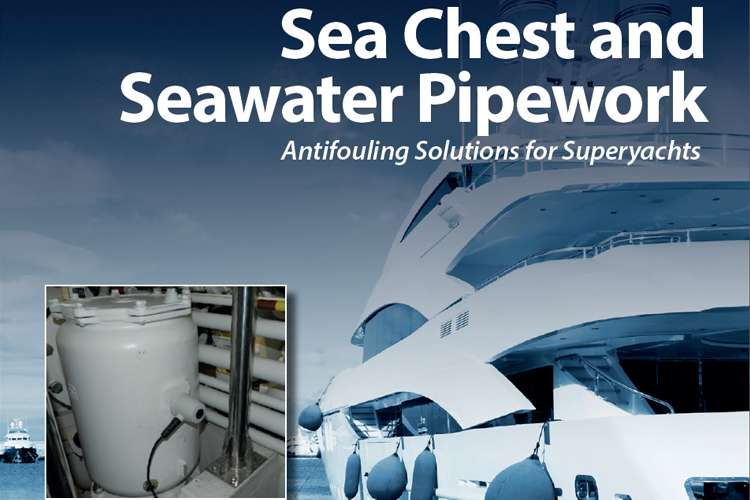 SeaChest and Seawater Pipework Antifouling Solution for superyachts
